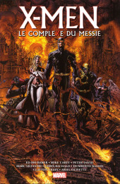 X-Men - Trilogie du Messie -INT1- Le Complexe du Messie