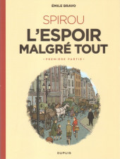 Spirou et Fantasio (Une aventure de.../Le Spirou de...) -14TL- L'Espoir malgré tout - Première partie - Un mauvais départ