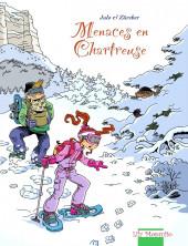 Aventures en Chartreuse -2- Menaces en Chartreuse
