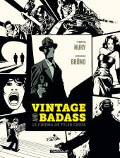 Tyler Cross -HS- Vintage et Badass, le cinéma de Tyler Cross