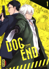 Dog End -1- Tome 1