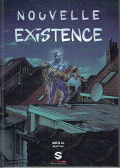 Nouvelle existence - Tome 1