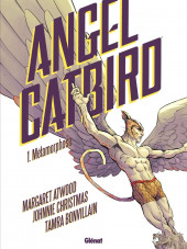 Angel Catbird -1- Métamorphose