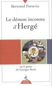 (AUT) Hergé -37a2011- Le démon inconnu d'Hergé (ou le génie de Georges Remi)