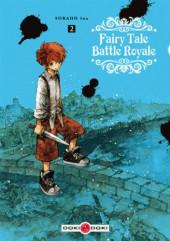 Fairy Tale Battle Royale -2- Tome 2