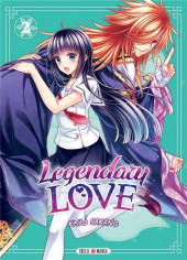Legendary Love -2- Tome 2