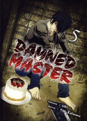 Damned Master -5- Tome 5