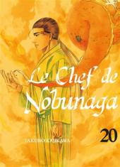 Le chef de Nobunaga -20- Tome 20