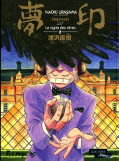Mujirushi, Le signe des rêves -2- Tome 2