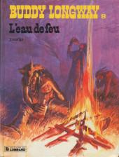 Buddy Longway -8- L'eau de feu