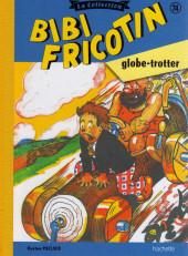 Bibi Fricotin (Hachette - la collection) -74- Bibi Fricotin globe trotter