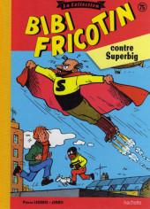 Bibi Fricotin (Hachette - la collection) -75- Bibi Fricotin contre Superbig