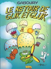 Glik et Gluk -2- Le retour de Glik et Gluk