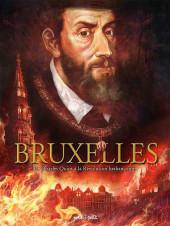 Bruxelles -2- De Charles Quint à la Révolution brabançonne
