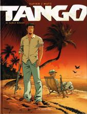 Tango (Xavier/Matz) -2- Sable rouge