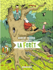 Hubert Reeves nous explique -2- La Forêt