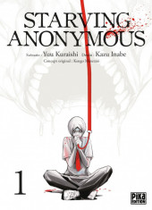 Starving anonymous -1- Tome 1