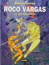 Roco Vargas -6- Le jeu des Dieux