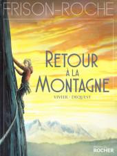 Frison-Roche -3- Retour à la Montagne