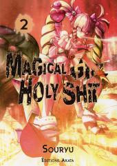 Magical Girl Holy Shit -2- Kaaméé Haa...