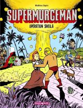 Supermurgeman -4- Opération Sheila