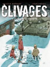Clivages -1- Lignes de front