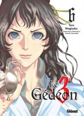 Le 3e Gédéon -6- Tome 6
