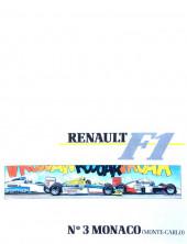 La rage de gagner (Renault F1) -03- Monaco