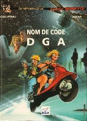 Les reportages de Sardine Barrette - Nom de code DGA