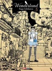 Wonderland (Yugo Ishikawa) -5- Tome 5