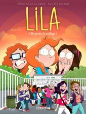 Lila -3- Oh purée, le collège !