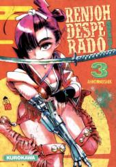 Renjoh Desperado -3- Tome 3