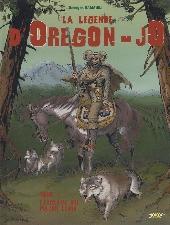 La légende d'Oregon-Jo -1- L'esclave du Major Lewis