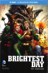 DC Comics - Le Meilleur des Super-Héros -Premium04- Brightest Day - Tome 1 - Secondes Chances