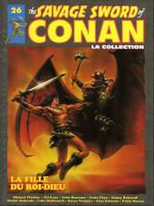 Savage Sword of Conan (The) (puis The Legend of Conan) - La Collection (Hachette) -26- La fille du roi-dieu