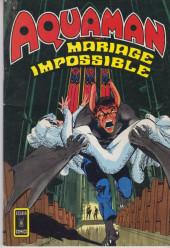 Aquaman (Eclair comics) -4- Mariage impossible