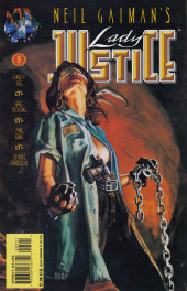 Neil Gaiman's Lady Justice (1995) -5- Wrong Time Wrong Place - Part Two: Wheels In Motion