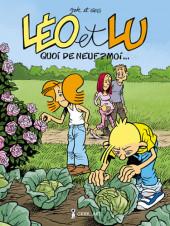 Léo et Lu -7- Quoi de neuf ? Moi...