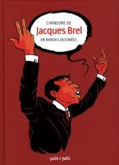 Chansons en Bandes Dessinées  -a2018- Chansons de Jacques Brel en bandes dessinées