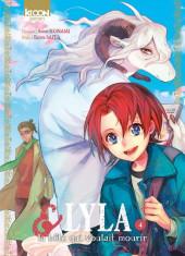 Lyla & la bête qui voulait mourir -4- Tome 4