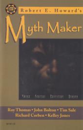 Robert E. Howard's Myth Maker (1999) - Robert E. Howard's Myth Maker