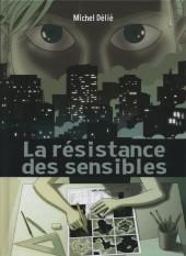 Résistance des sensibles (la) - La Résistance des sensibles
