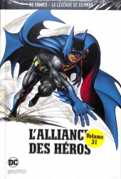 DC Comics - La légende de Batman -31- L'Alliance des Héros