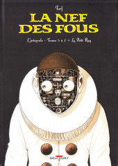 La nef des fous -INT02- L'intégrale - Tomes 5 à 7 + Le Petit Roy