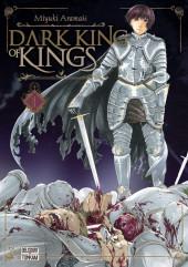 Dark King of Kings - Tome 1