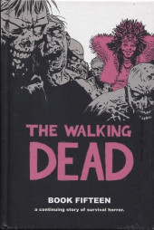 Walking Dead (The) (2003) -HC15- Book Fifteen