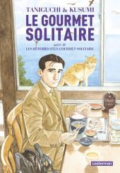 Le gourmet Solitaire -INT- Le Gourmet solitaire suivi de les rêveries d'un gourmet solitaire
