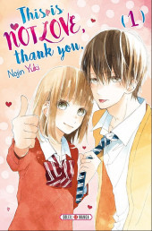 This is not Love, thank you.  -1- Tome 1