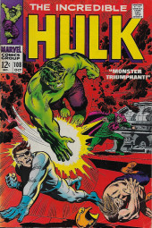 Incredible Hulk (The) (Marvel comics - 1968) -108- Monster Triumphant!