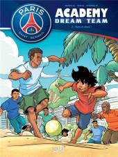 PSG academy - Dream team -2- Paris do Brasil !